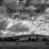The Charlemagne Project - The Charlemagne Project