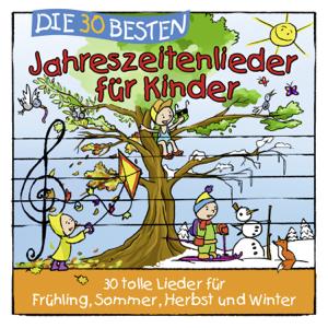 Simone Sommerland, Karsten Glück & Die Kita-Frösche - Die 30 besten Jahreszeitenlieder für Kinder