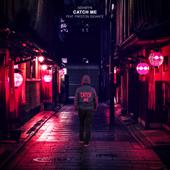 [Download] Catch Me (feat. Preston Gigante) MP3