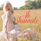 Ali Shumate - I'm Ready Right Now