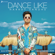 Dance Like - Harrdy Sandhu