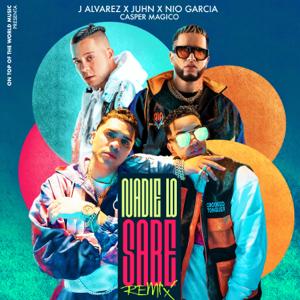 J Alvarez, Juhn & Nio García - Nadie Lo Sabe feat. Casper Mágico [Remix]