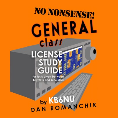 No Nonsense General Class: License Study Guide: For Tests Given Between July 2019 and June 2023 (Unabridged)