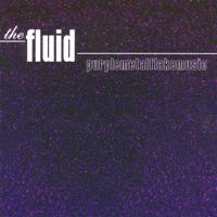 The Fluid - Purplemetalflakemusic artwork