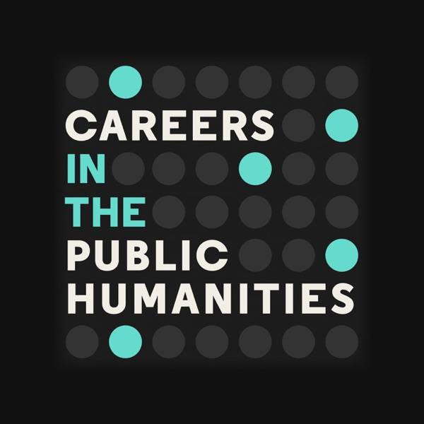 Careers in the Public Humanities