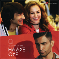 Haaye Oye (feat. Ash King)