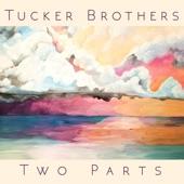Tucker Brothers - October Third