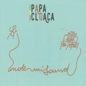 Papa Cloaca - General