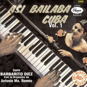 Barbarito Diez - Así Bailaba Cuba, Vol. 1
