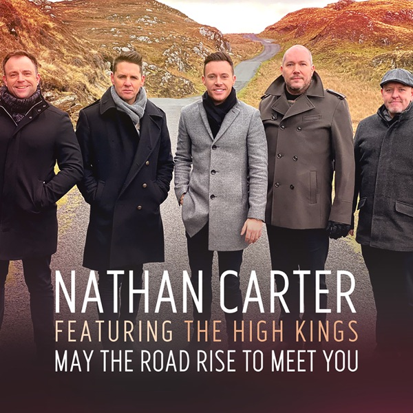 May the Road Rise to Meet You (feat. The High Kings) - Single