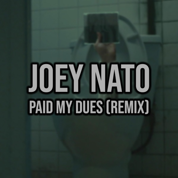 Paid My Dues (Remix) - Single