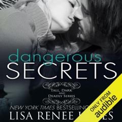 Dangerous Secrets (Unabridged)