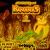 Bananas - Single, Mithril Oreder, Twista, Planet Asia & Gonzoe