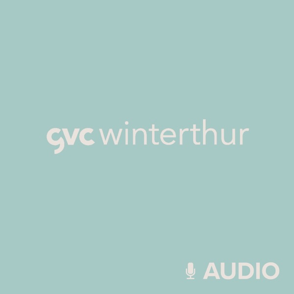 Gvc Winterthur Audio Podcast Podtail