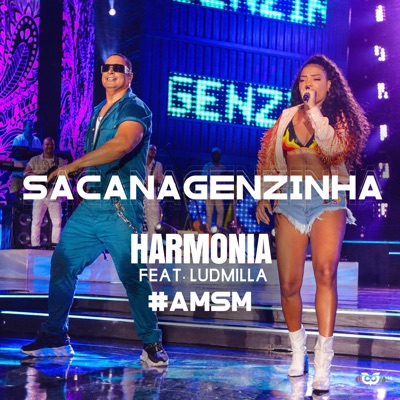 Sacanagenzinha (feat. Ludmilla) - Single - Harmonia do Samba