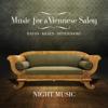 Music for a Viennese Salon: Haydn, Kraus, Dittersdorf - Night Music