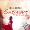 Mila Olsen - EntfГјhrt: Bis du mich liebst: Louisa & Brendan 1 Grafik