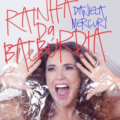 Rainha da Balbúrdia - Single - Daniela Mercury