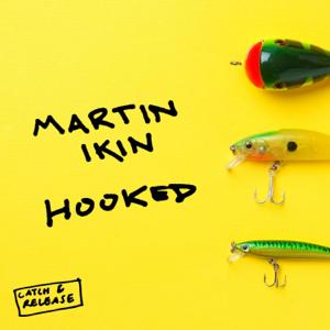 Martin Ikin - Hooked