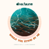 Diva Faune - Would You Stand by me (feat. Claire Denamur) [French Edit] illustration