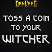[Download] Toss a Coin to Your Witcher (Metal Version) MP3