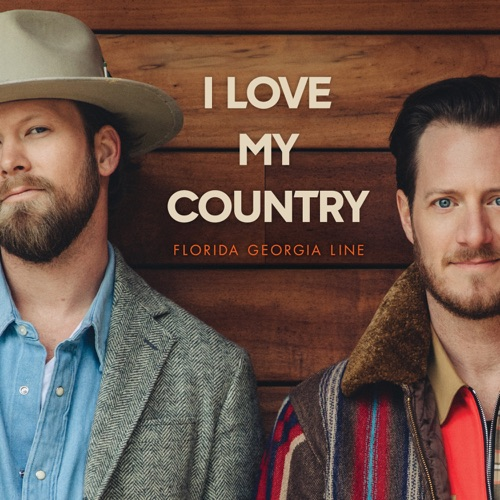 Florida Georgia Line – I Love My Country [iTunes Plus AAC M4A]