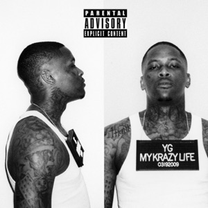 YG - When I Was Gone feat. R.J., Tee Cee, Charlie Hood, Reem Riches & Slim 400