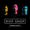 Riff Shop - Shining Lights artwork
