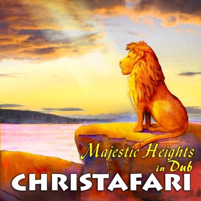 Majestic Heights in Dub (Dub) - Christafari