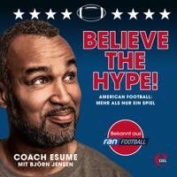 Patrick Esume - Believe the Hype! (American Football: Mehr als nur ein Spiel) artwork