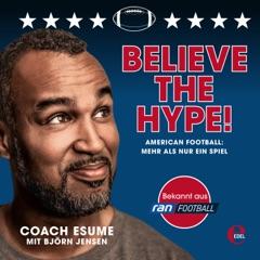 Believe the Hype! (American Football: Mehr als nur ein Spiel)