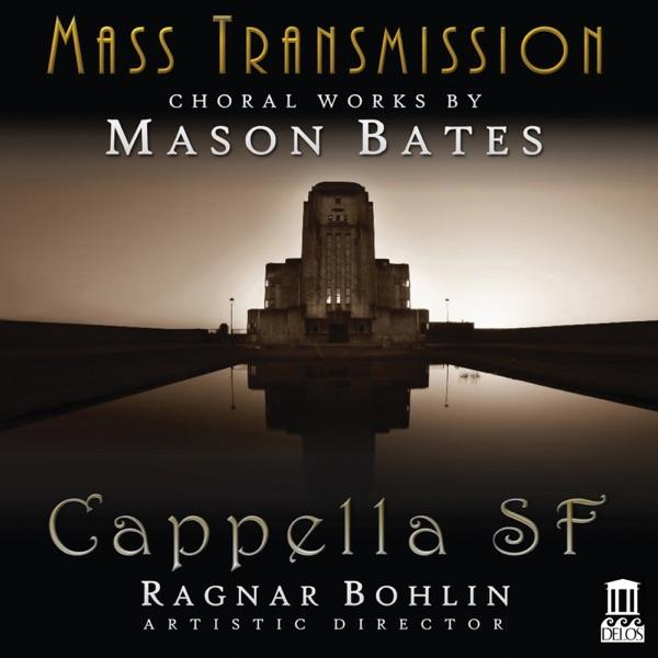 Mason Bates: Mass Transmission
