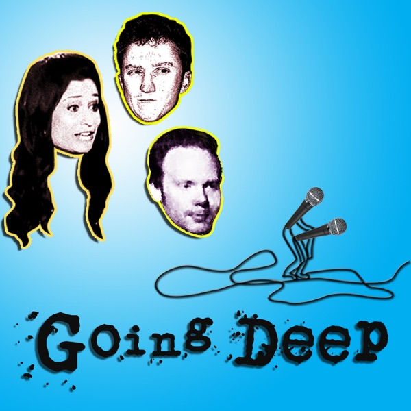 Going Deep Podcast