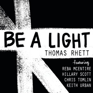 Be a Light (feat. Reba McEntire, Hillary Scott, Chris Tomlin & Keith Urban) mp3 download