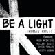 Thomas Rhett - Be a Light (feat. Reba McEntire, Hillary Scott, Chris Tomlin & Keith Urban) MP3