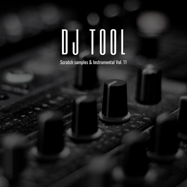 Scratch Samples & Instrumental Vol 11 - Single by Dj Tool