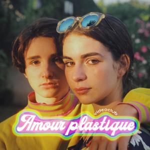 club - Amour plastique