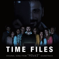 Time Files (Original Song from H0us3 Soundtrack) - Single