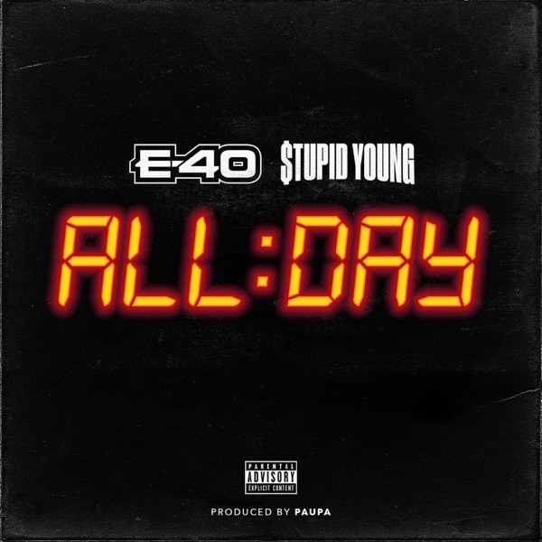 All Day (feat. E-40) - Single
