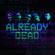 Already Dead - Hollywood Undead