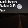 Gemia Mayers - Walk in God's Way artwork