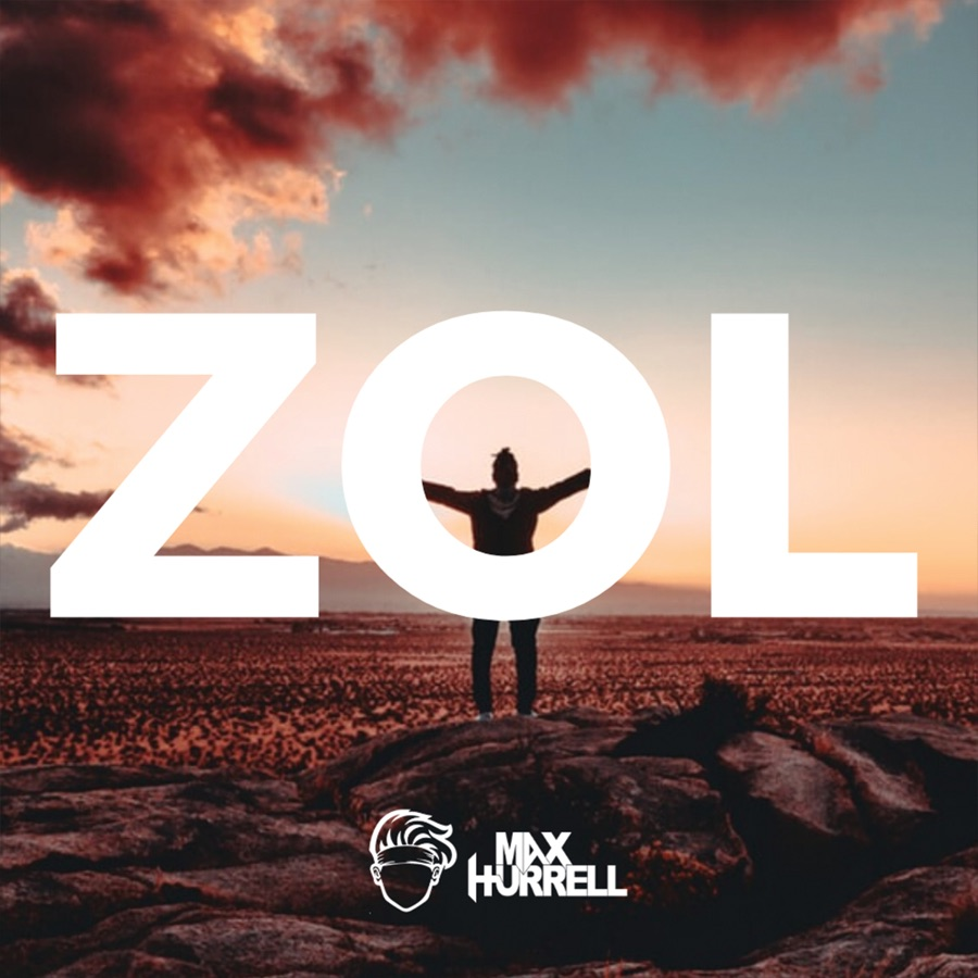 Max Hurrell - ZOL - Single