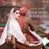 Pritam & Shreya Ghoshal - Ghar More Pardesiya (From