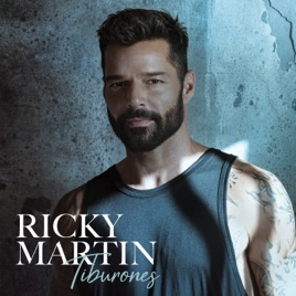 Ricky Martin – Tiburones – Single [iTunes Plus M4A]