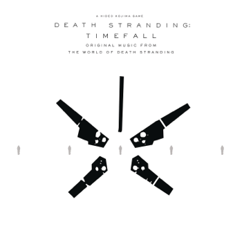 DEATH STRANDING Timefall Original Music from the World of Death Stranding Various Artists album songs, reviews, credits