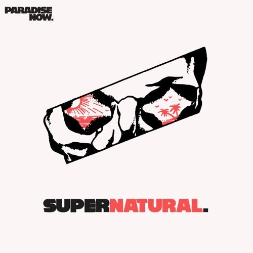 Paradise Now - Supernatural EP (2019)