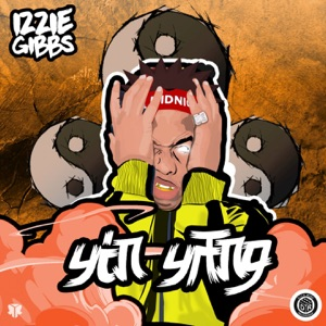 Izzie Gibbs - Hit a Raise feat. Young T & Bugsey