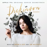 Dickinson - Official Soundtrack