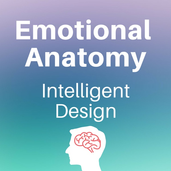 14: Betrayal Trauma – Emotional Anatomy - Intelligent Design
