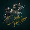 Vision DJ - Dey for You (feat. Adina Thembi & Kuami Eugene) artwork